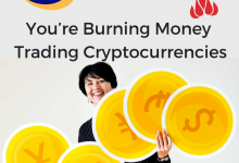 Photo of 5 Reasons why You're Burning Money Trading Cryptocurrencies