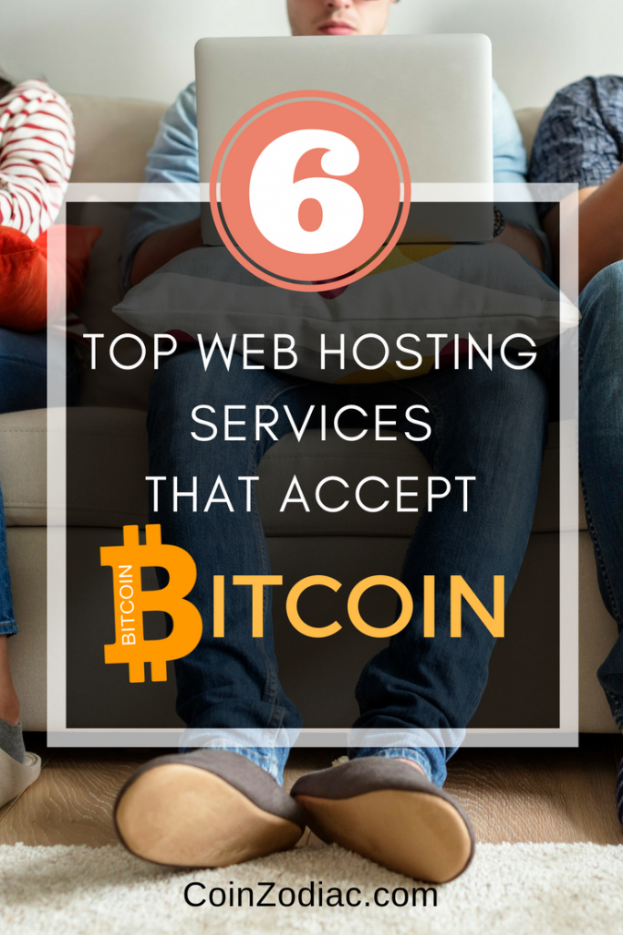 6 TOP WEB HOSTING SERVICES THAT ACCEPT BITCOIN. COINZODIAC
