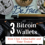 3 Bitcoin Wallets That Are Iron-Clad, Ultra-secure and Affordable