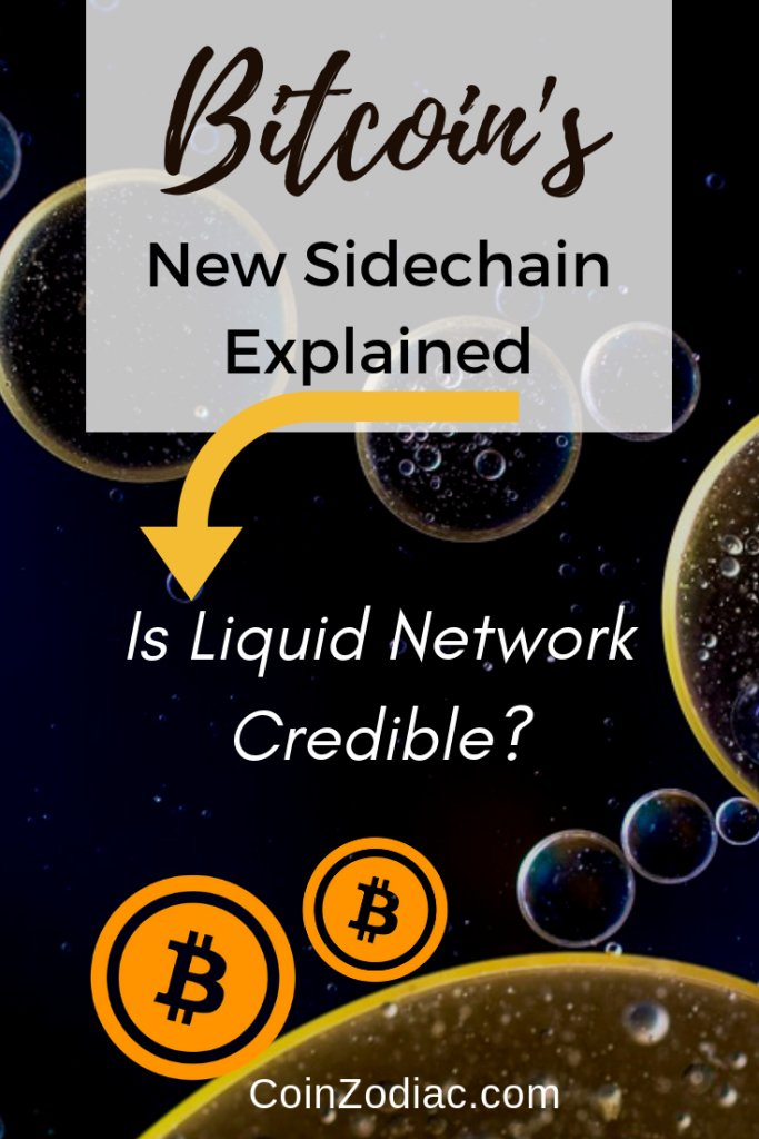 Bitcoin's New Sidechain Explained - Is Liquid Network Credible? Coinzodiac