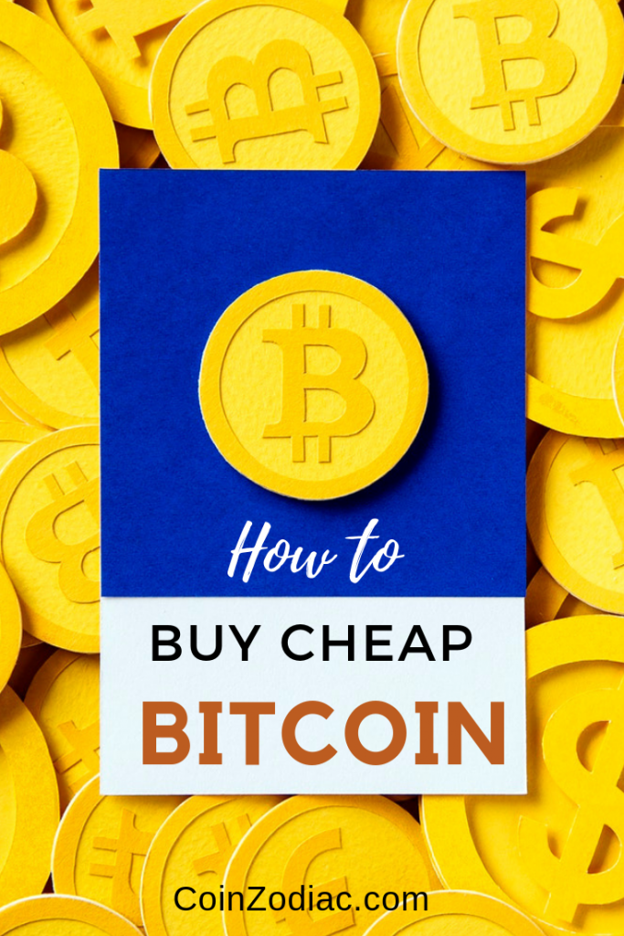 How to Buy Cheap Bitcoin