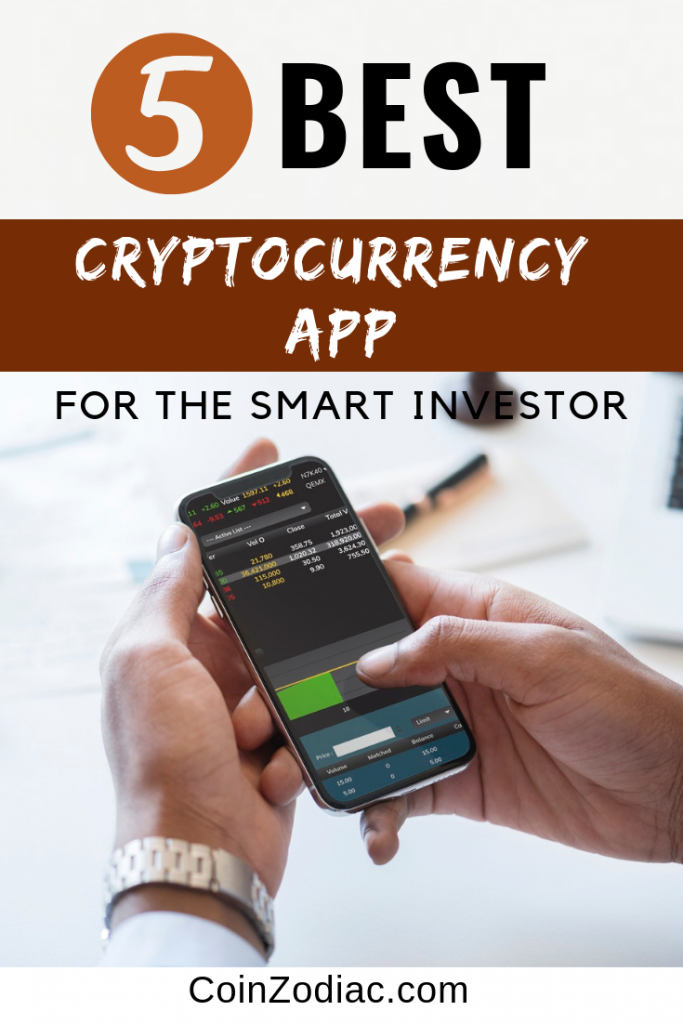 5 Best Cryptocurrency Apps For The Smart Investor. Coinzodiac