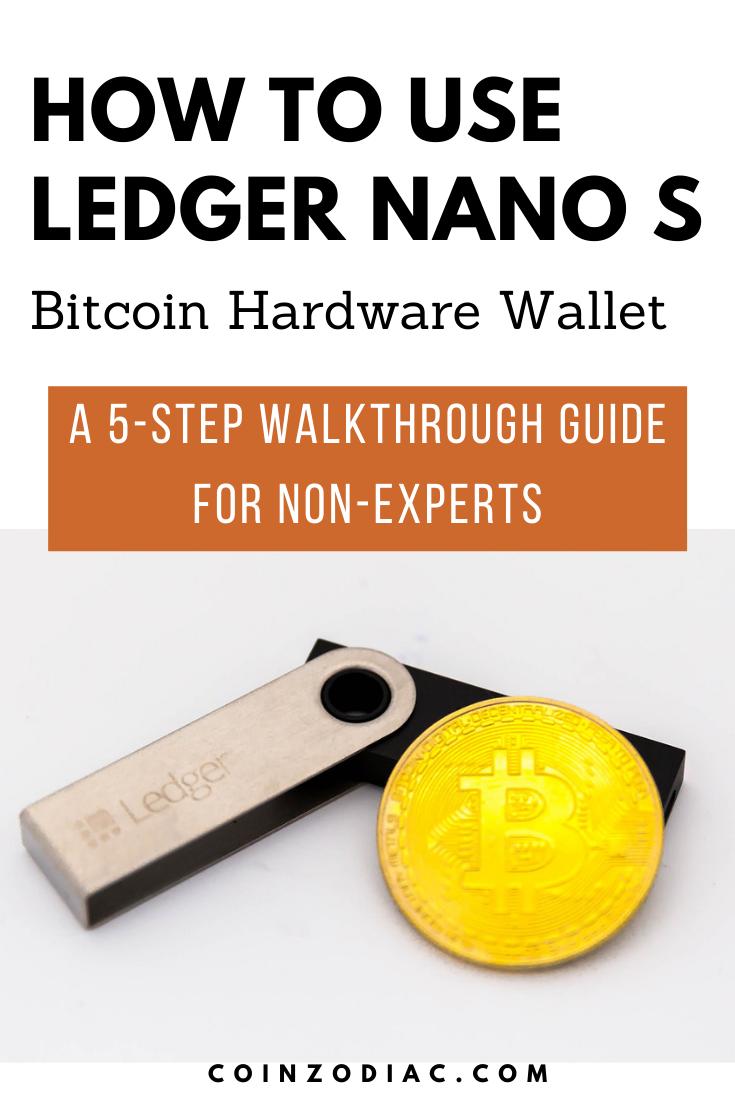 Ledger Nano S: A 5-Step Walkthrough Guide for Non-Experts. coinzodiac